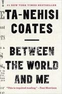 Details for Between the World and Me